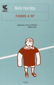 libri sul calcio febbre a 90 hornby
