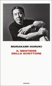 il mestiere dello scrittore haruki murakami